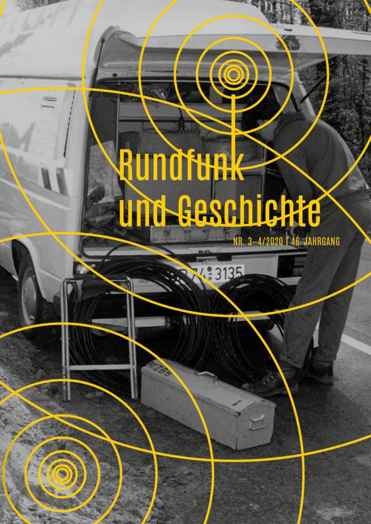 Cover der Ausgabe 3–4/2020 von Rundfunk und Geschichte
